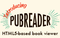 PubReader: A whole new way to read scientific literature at PubMed Central.
